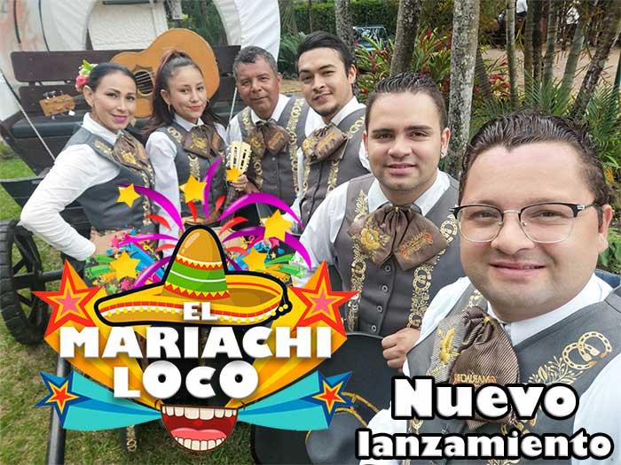 Nuevo Sencillo «El Mariachi Loco»